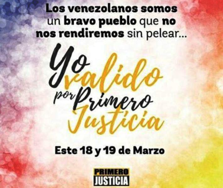 Validación de Primero Justicia 18 y 19 de marzo, valída por la democracia