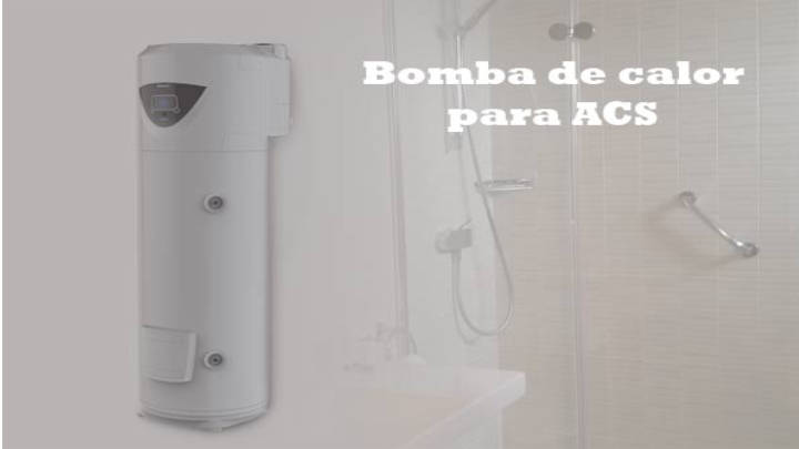 Bombas de calor Para ACS, modelos funcionales, estéticos y ecológicos