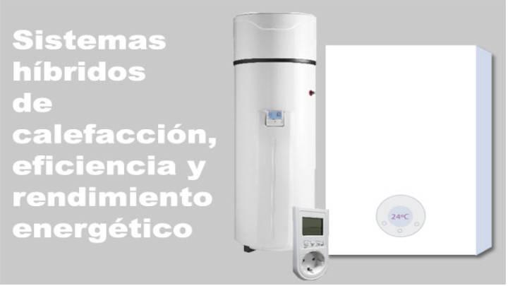 Híbridos en calefacción: caldera a gas+bomba de calor